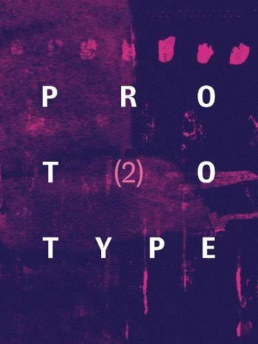 PROTOTYPE 2 (PROTOTYPE ANTHOLOGY)
