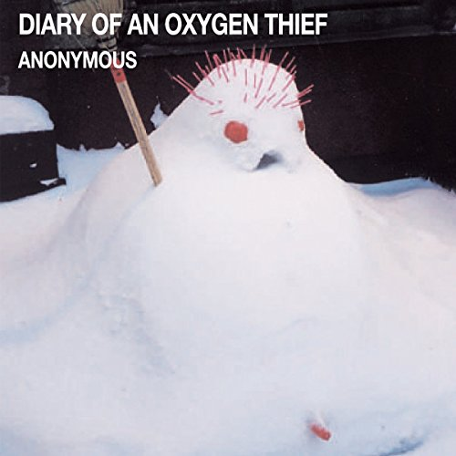 Diary of an Oxygen Thief audiobook cover art