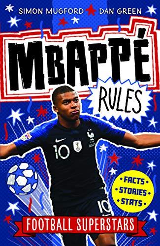 Mugford, S: Mbappe Rules (Football Superstars, Band 4)
