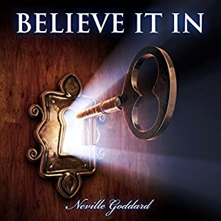 Neville Goddard - Believe in It cover art