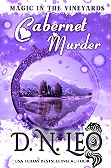 Cabernet Murder: Romantic Paranormal Mystery (Magic in the Vineyards Book 1) by [D.N. Leo, P.G. Fox]