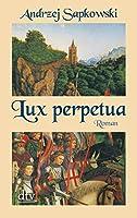 Lux perpetua 3423213116 Book Cover