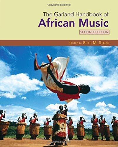The Garland Handbook of African Music (Garland Handbooks of World Music)