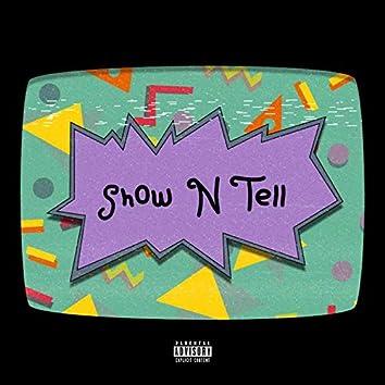 Show N' Tell