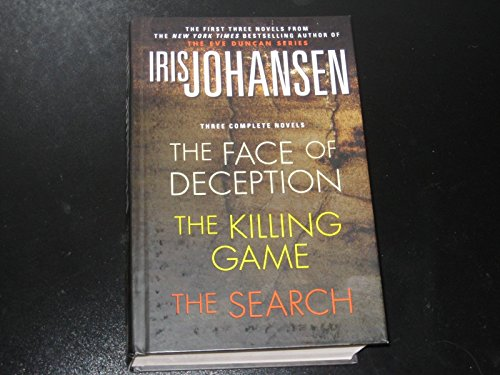 Iris Johansen, Three Complete Novels : The Face of Deception, The Killing Game : The Search