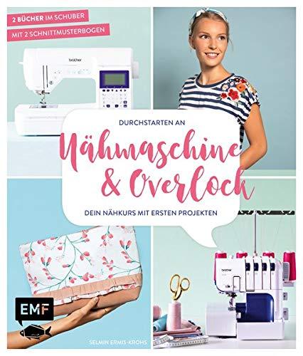 Durchstarten an Nähmaschine und Overlock: Dein Nähkurs mit ersten Projekten – Taschen, Shirts und mehr: Mit 2 Schnittmusterbogen – 2 Bücher im Doppelpack