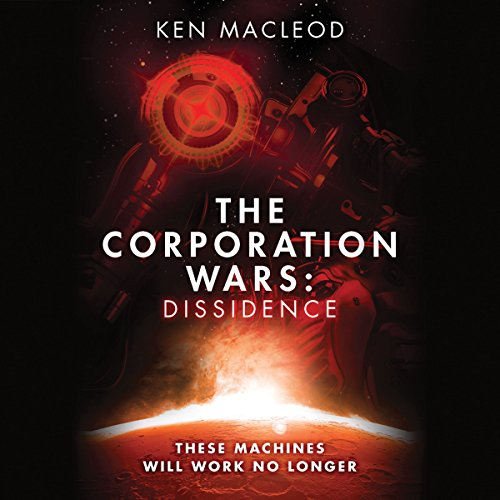 The Corporation Wars: Dissidence audiobook cover art