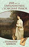 Jane and the Unpleasantness at Scargrave Manor: Being the First Jane Austen Mystery (Being A Jane Austen Mystery)