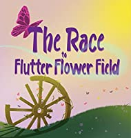 The Race to Flutter Flower Field