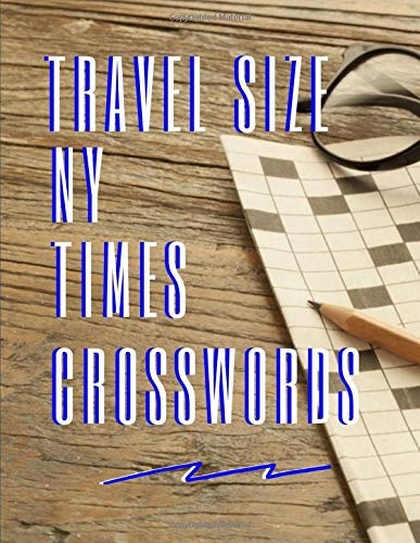 Travel Size Ny Times Crosswords: USA Today Crossword Puzzle Books For Adults, Crossword Memory Activities, Cross-train your brain. All it takes is ten ... a day of playing the right games. (It's fun.)