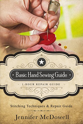 Basic Hand Sewing Guide  1-Hour Repair Guide: Stitching Techniques & Repair Guide