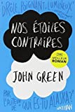 Nos etoiles contraires [The fault in our stars] [grand format] (French Edition) by John Green(2013-04-21)