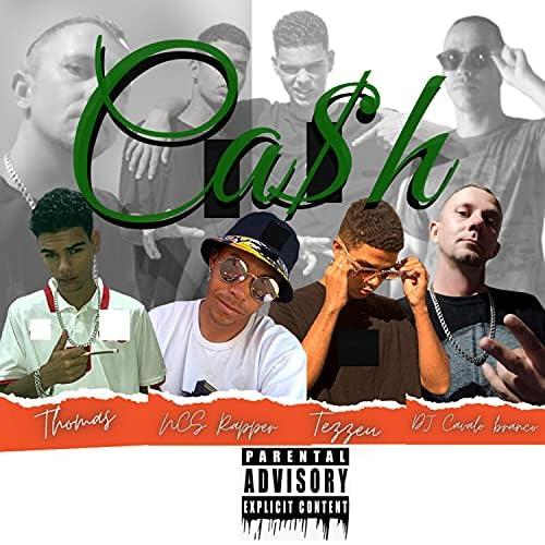 DJ Cavalo Branco, NCS Rapper, Tezzeu & Thomas