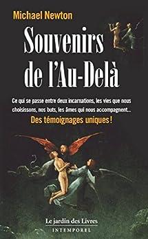 Souvenirs de l'au-delà (French Edition) by [Michael Newton]