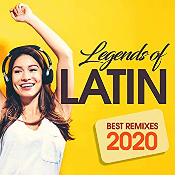 Legends Of Latin Best Remixes