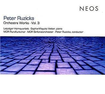 Ruzicka: Orchestra Works, Vol. 3