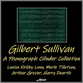 Sullivan: A Phonograph Cylinder Collection (Live)