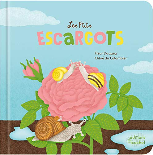 Les ptits escargots (coll. éveil nature): LA VIE DUN GASTEROPODE