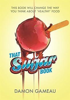 That Sugar Book by [Damon Gameau]
