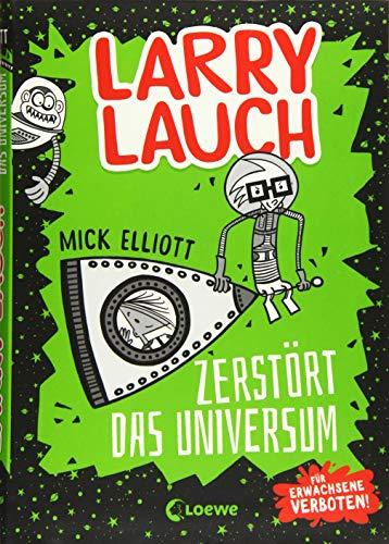 Larry Lauch zerstört das Universum: Comic-Roman für Jungen und Mädchen ab 9 Jahre