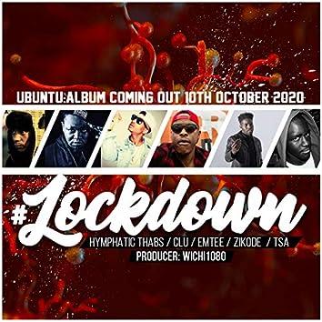 Lockdown (feat. Hymphatic Thabs, Clu, Emtee, Zikode, TSA & Wichi1080)