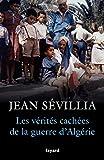 Les vérités cachées de la Guerre d'Algérie (Divers Histoire) - Format Kindle - 9,49 €