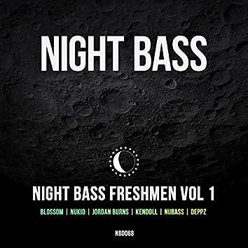 Night Bass Freshmen Vol 1