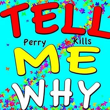 Tell Me Why (Mr. Saxobeat Mix)