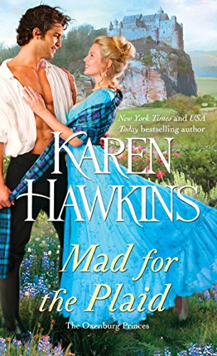Mad for the Plaid (The Oxenburg Princes Book 3) (English Edition)