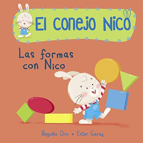 Las formas con Nico (El conejo Nico. Pequeñas manitas)