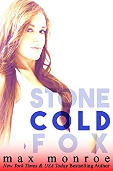 Cold (Stone Cold Fox Trilogy Book 2) by [Max Monroe]
