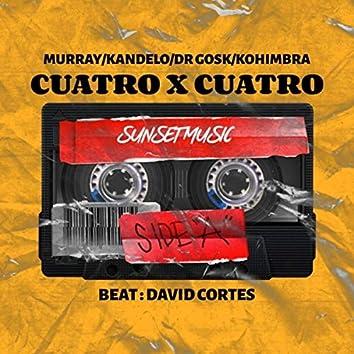 Cuatro X Cuatro (feat. Murray, Dr. Gosk & Kohimbra)