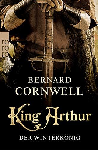 King Arthur: Der Winterkönig (Die Artus-Chroniken 1)