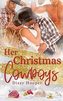 Her Christmas Cowboys by [Dizzy Hooper]