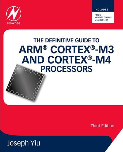 The Definitive Guide to ARM® Cortex®-M3 and Cortex®-M4 Processors (English Edition)