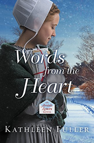Words from the Heart (An Amish Letters Novel Book 3)