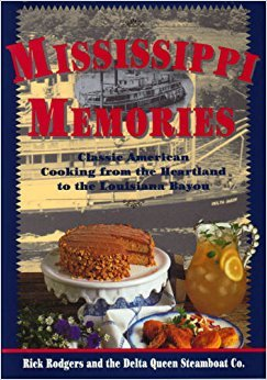 Mississippi Memories: Classic American Cooking from the Heartland to the Mississippi Bayou 0688127991 Book Cover