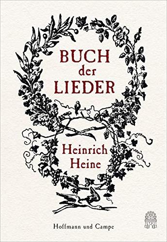 Buch der Lieder: Mit einem Nachwort von Jan-Christoph Hauschild