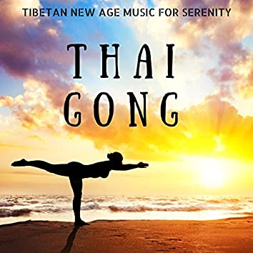 Thai Gong: Tibetan New Age Music, with Water Sounds of Sea and Flowing River for Serenity