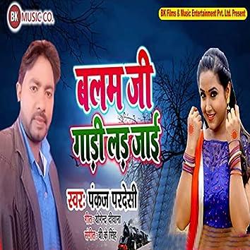 Balam Ji Gadi Lad Jai - Single