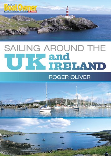 Practical Boat Owner\'s Sailing Around the UK and Ireland (Practical Boat Owners) (English Edition)