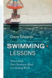 Swimming Lessons - How to Keep New Christians Afloat in a Sinking World