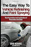 Best Body Sprayings - The Easy Way to Vehicle Refinishing and Paint Review