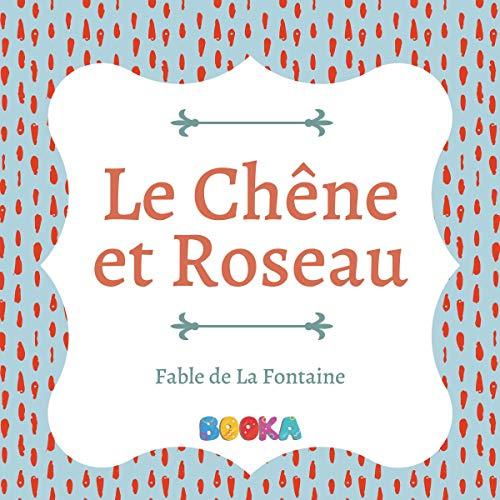Page de couverture de Le Chêne et le Roseau