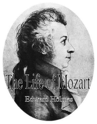 Edward Holmes' Life of Mozart (Illustrated)