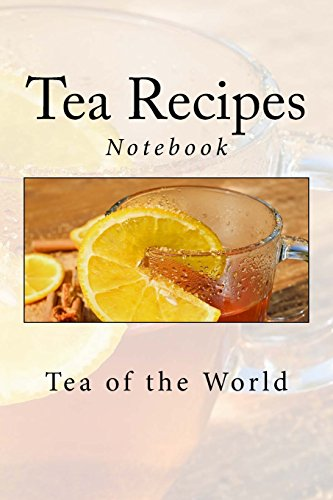 Tea Recipes: Notebook, 150 Lined Pages, Softcover, 6