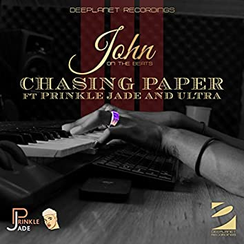 Chasing Paper (feat. Prinkle Jade, Ultra)