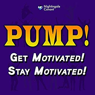 Pump     Get Motivated and Stay Motivated              By:                                                                                                                                 Jim Rohn,                                                                                        Joe Nuckols,                                                                                        Earl Nightingale,                   and others                          Narrated by:                                                                                                                                 Jim Rohn,                                                                                        Joe Nuckols,                                                                                        Earl Nightingale,                   and others                 Length: 12 hrs and 5 mins     2 ratings     Overall 5.0