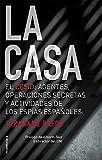 La Casa: El CESID: agentes, operaciones secretas y actividad