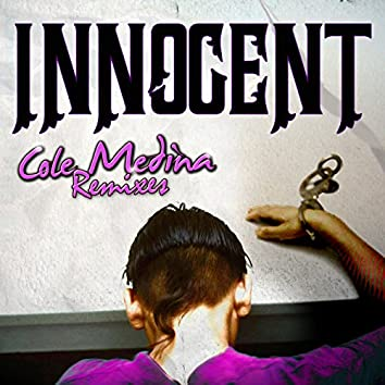 Innocent (Cole Medina Remixes)